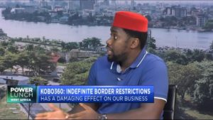 Kobo360 CEO Obi Ozor on how border restrictions are impacting Nigeria's freight industry