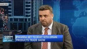 Rwanda looks to deepen trade ties with Oman, hosts 10th Omani Products Trade show