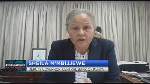 Sheila M'Mbijjewe on what the CBK is doing to cushion Kenyan economy from COVID-19 shocks